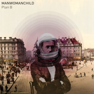 Manwomanchild - Plan B Covert Art