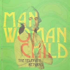 Manwomanchild - The Telepath Returns [Single]