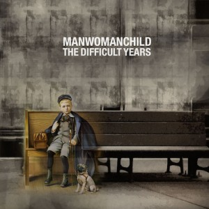 Manwomanchild - The Difficult Years [Single]