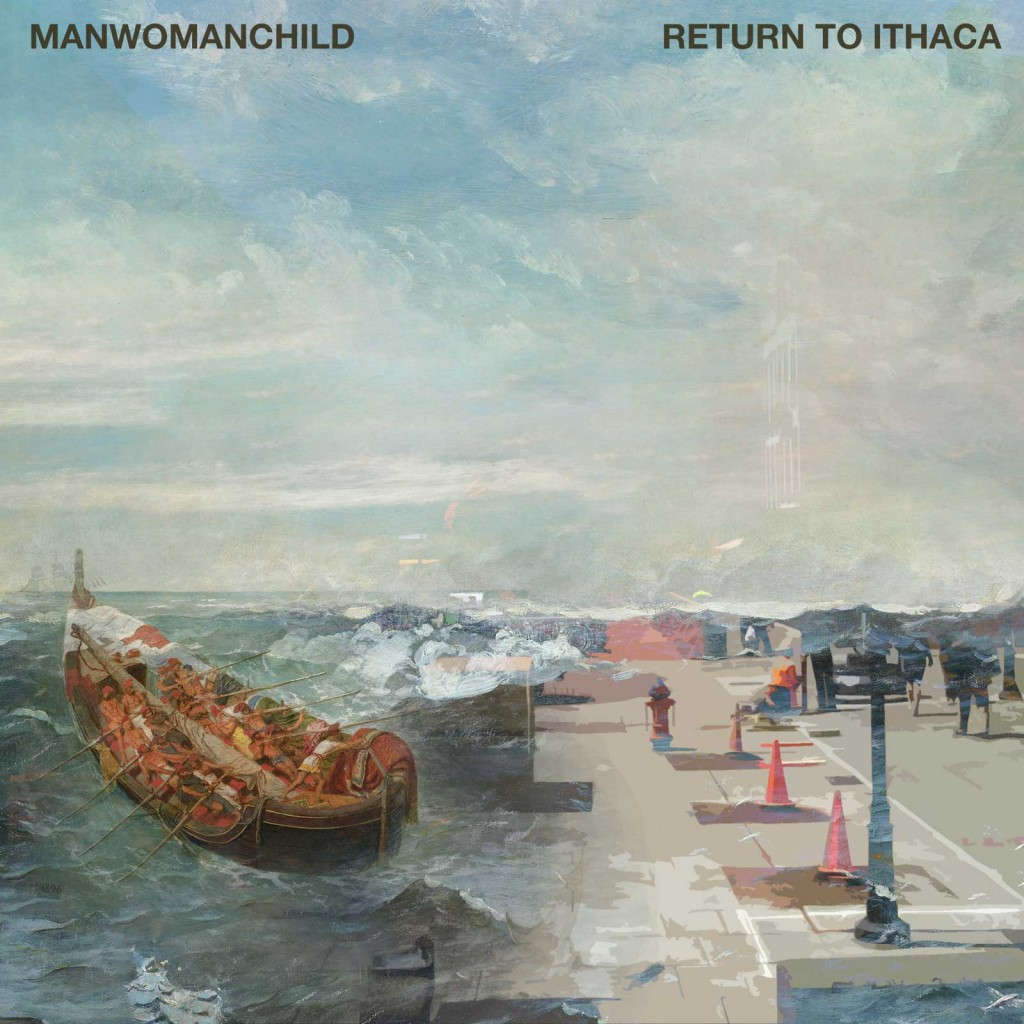 Manwomanchild - Return to Ithaca [Single]
